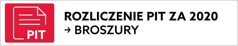 Rozliczenie PIT za 2020. Broszury (link otwiera nowe okno w serwisie zewnętrznym)